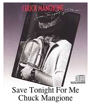 Save Tonight for Me Chuck Mangione